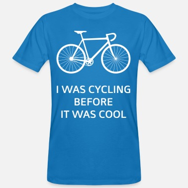 Before It Was Cool I Was Cycling Before It Was Cool - Men's Organic T-Shirt