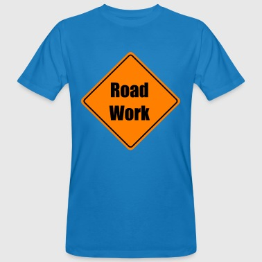 Road Construction road construction roadworker road workers working - Men's Organic T-Shirt