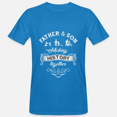 Father Father and Son making history together Fathers Day - Men's Organic T-Shirt