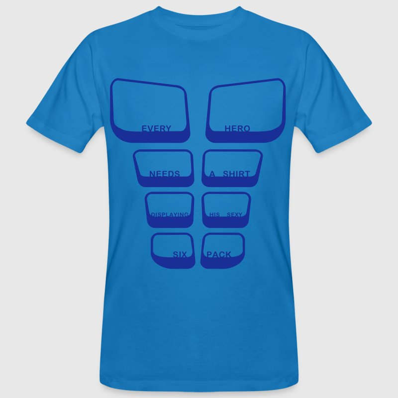 every hero needs a sixpack text 3 Color Vector - Men's Organic T-shirt