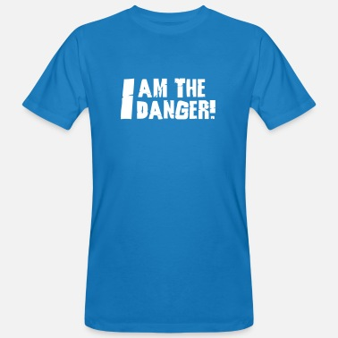 I Am The One Who Knocks I am the danger  - Men's Organic T-Shirt
