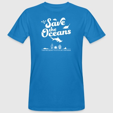 Save the Oceans - Men's Organic T-shirt
