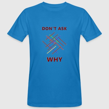 Why - T-shirt ecologica da uomo