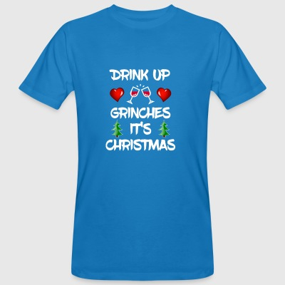 Drink up Grinch Christmas Xmas Gift Gift - Men's Organic T-shirt
