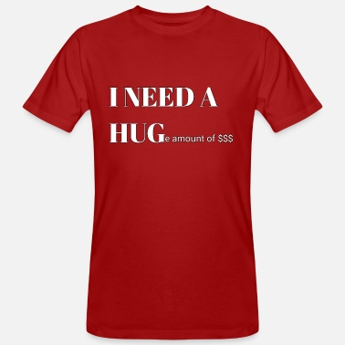 Hug I need a hug - Men's Organic T-Shirt
