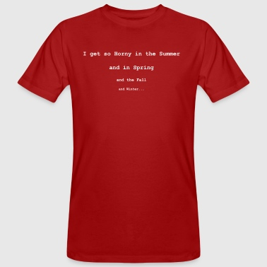 I get so Horny in the Summer - Mannen Bio-T-shirt