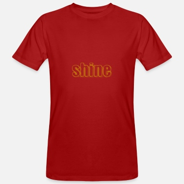Shining Shine - Men's Organic T-Shirt