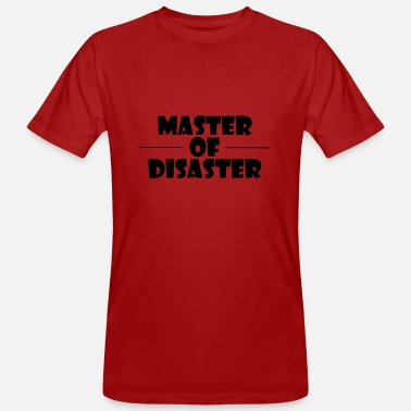 Master Of Disaster master of disaster - Männer Bio T-Shirt