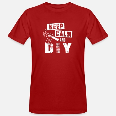 Handy Man Keep Calm and DIY Handy Man Handy Woman - Men's Organic T-Shirt