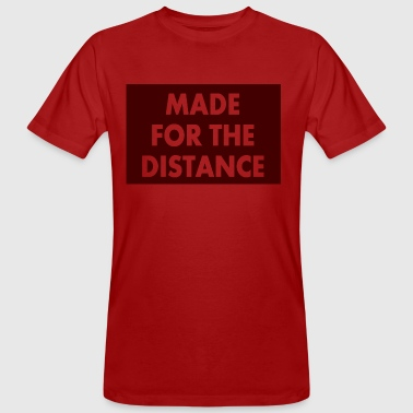 MADE FOR THE DISTANCE - Men's Organic T-shirt