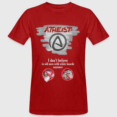 Atheist - no men with white beards - Männer Bio-T-Shirt