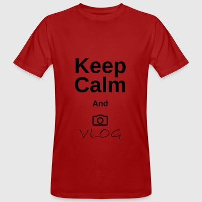 Keep Calm and vlog - Økologisk T-skjorte for menn