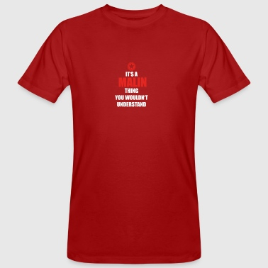 Geschenk it s a thing birthday understand MALIN - Männer Bio-T-Shirt