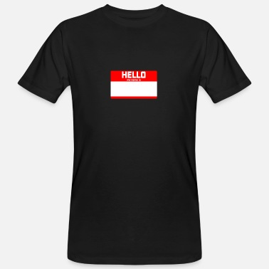 My Name Is Awesome HELLO MY NAME IS ... - Men's Organic T-Shirt