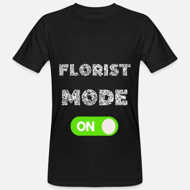 Floristry Florist Fashion On Power Floristry Gifts - Men's Organic T-Shirt