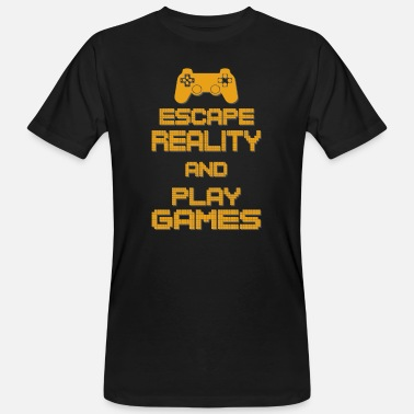 Beat Em Up Escape Reality and Play Games - Gaming Gamer Shirt - Männer Bio-T-Shirt