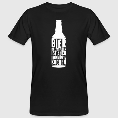Make cold beer is also somehow Cook - Men's Organic T-shirt