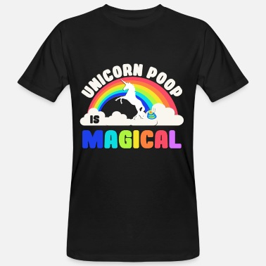 Happy Poop Unicorn Poop Is Magical - Men's Organic T-Shirt