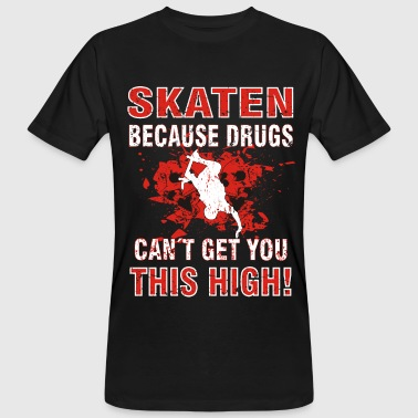 Design for crazy skaters cool funny gift - Men's Organic T-Shirt