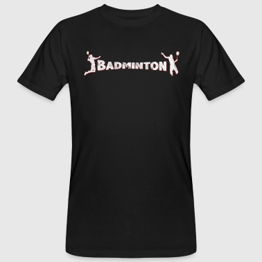 Badminton, Best Sport ever - Männer Bio-T-Shirt