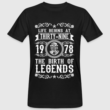 1978 - 39 years - Legends - 2017 - T-shirt ecologica da uomo