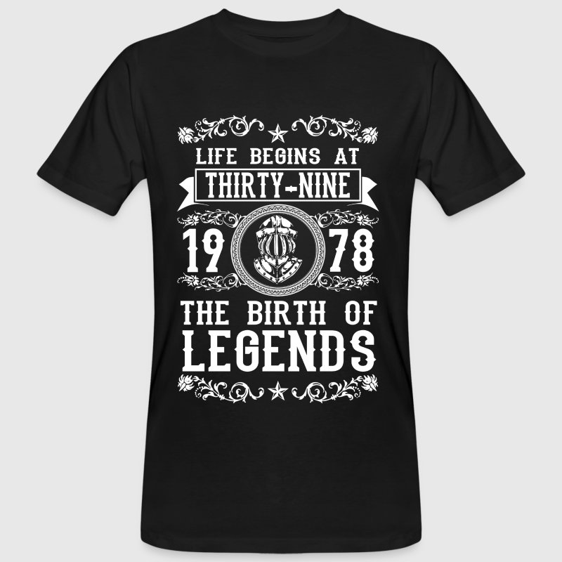 1978 - 39 years - Legends - 2017 - Men's Organic T-shirt