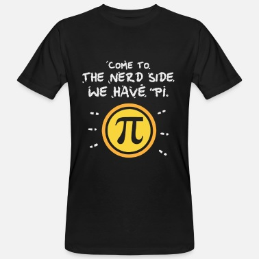 Cult Geschenk - come to the nerd side - Pi - Mathematik - Men's Organic T-Shirt
