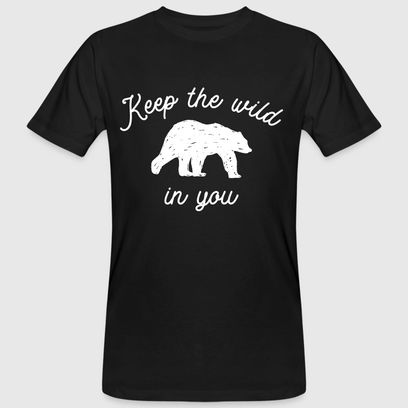 Keep the wild in you - Männer Bio-T-Shirt