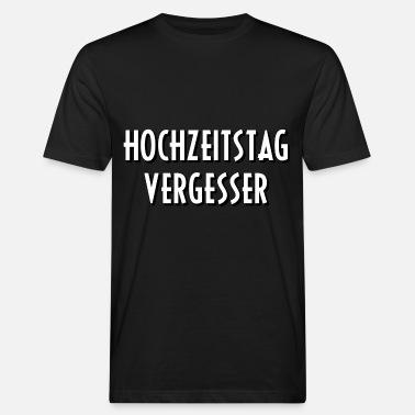 Suchbegriff Hochzeitstag Spruche T Shirts Online Bestellen
