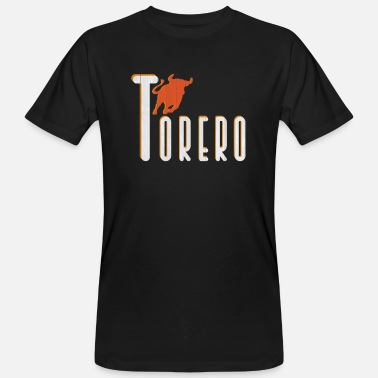 Torero Torero bull animal Barcelona Madrid Spain - Men's Organic T-Shirt