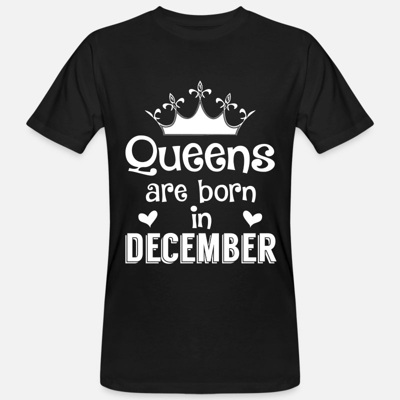 Queen Born On December T-shirts - December - Queen - Birthday - 1 - T-shirt bio Homme noir
