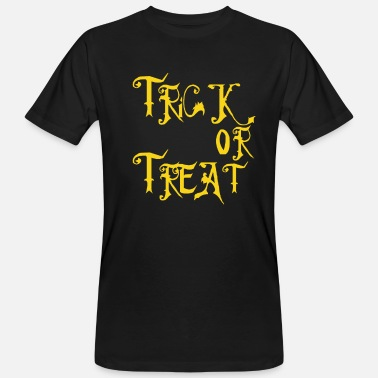Trick Or Treat Halloween Trick or Treat - Männer Bio T-Shirt