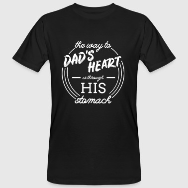 Way to Father's Heart Gift Father Daddy Father's Day - Men's Organic T-Shirt