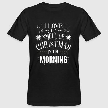 I love the smell of Christmas in the morning - Mannen Bio-T-shirt