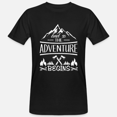 Scout And so the Adventure begings - camping scout gift  - Organic mænd