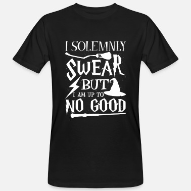 I Solemnly Swear I solemnly swear but i am up to no good - Men's Organic T-Shirt