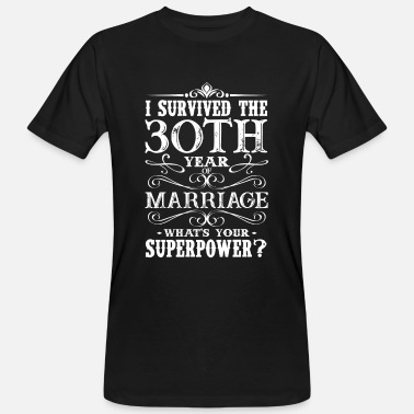 Years I survived the 30th year of marriage - Miesten luonnonmukainen t-paita