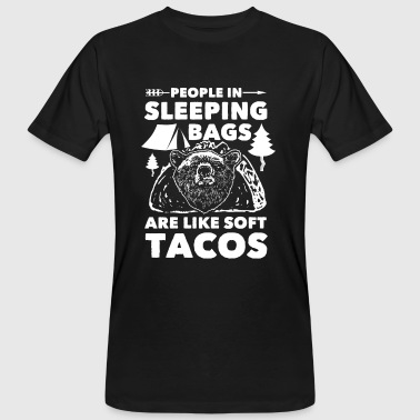 Soft Rock People in Sleeping Bags like Soft Tacos - T-shirt bio Homme