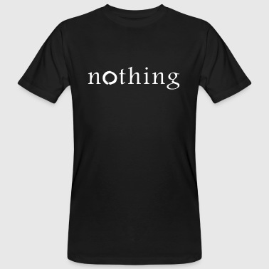 the school of nothing - Männer Bio-T-Shirt