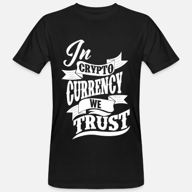 We Bitcoin - In Crypto Currency We Trust - Mannen Bio-T-shirt