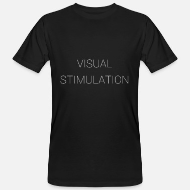 Stimulation visual stimulation - Men's Organic T-Shirt