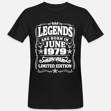 June 1979 Legends are born in june 1979 - Men's Organic T-Shirt
