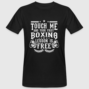 Touch me and your first boxing lesson is free - T-shirt ecologica da uomo