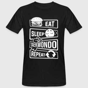Namen Kampfsport Eat Sleep Taekwondo Repeat - Kampfsport Kampfkunst - Männer Bio-T-Shirt