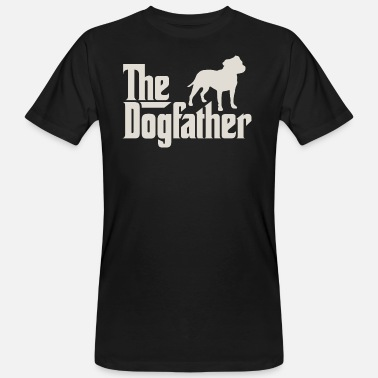 Staffordshire Den Dogfather - Staffordshire Bull Terrier - Organic mænd