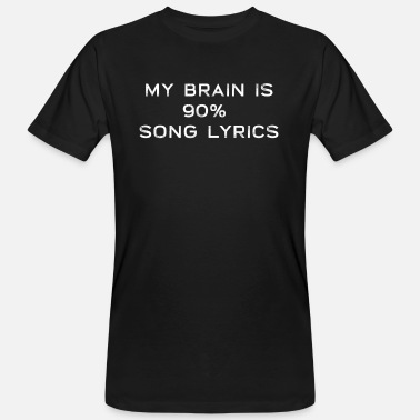Song Lyric Song Song Singer Lyrics Music Gift - Men's Organic T-Shirt
