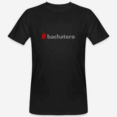 Salsa #Bachatero on DanceShirts - Men's Organic T-Shirt