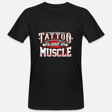 Vêtement Tattoo Fitness Tattoo et Muscle Gym Motivation Vêtements - T-shirt bio Homme