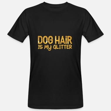 Goud En Glitter Dog Hair is mijn glitter - goud - Mannen Bio-T-shirt