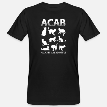 Fuck The Police ACAB 1312 all cats are beautiful - Männer Bio-T-Shirt